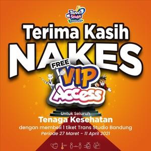 FREE VIP Access Trans Studio Bandung khusus untuk para NAKES