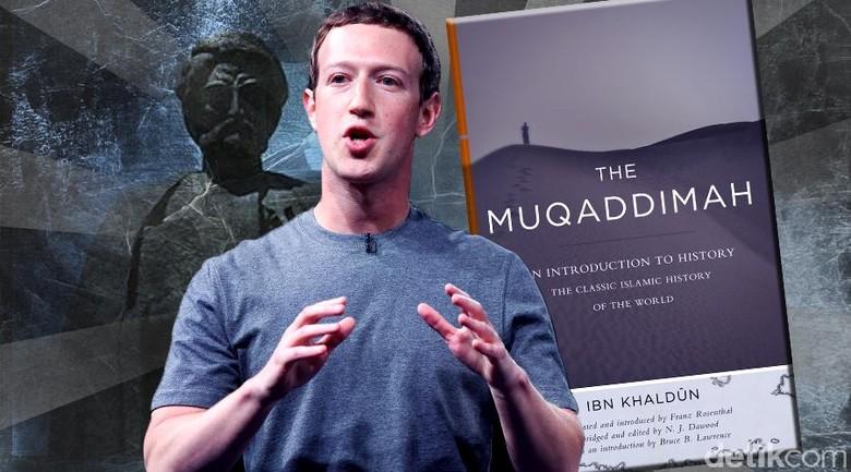 Ketika Mark Zuckerberg Terpesona The Muqaddimah Ibnu Khaldun
