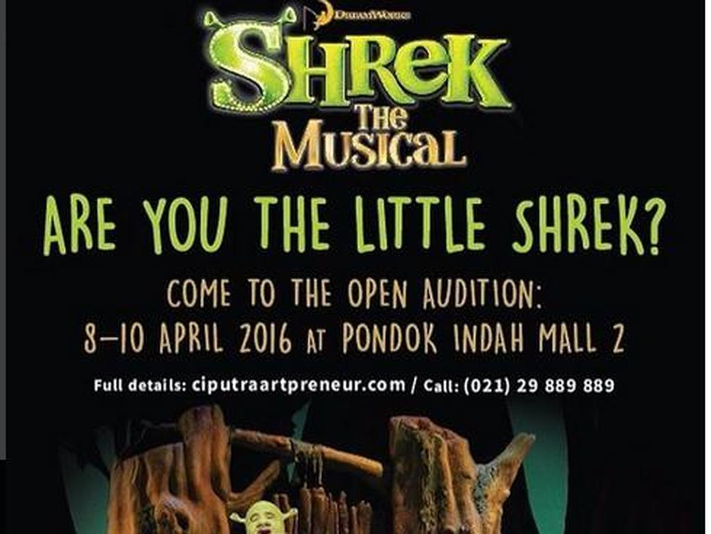 Dicari! Pemeran Shrek Kecil untuk Shrek the Musical Jakarta