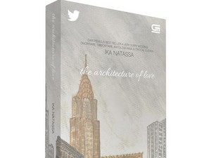 The Architecture of Love, Novel Baru Ika Natassa yang Gandeng Twitter