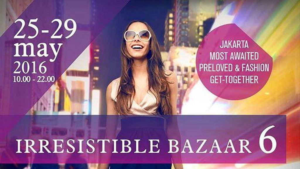 Bazaar Barang Branded Irresistible Bazaar Kembali Hadir di Grand Indonesia