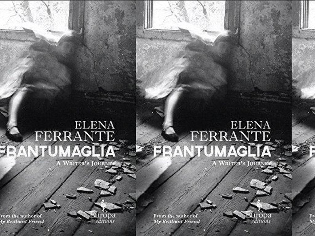 Masih Misteri, Novel Terbaru Elena Ferrante Terbit November