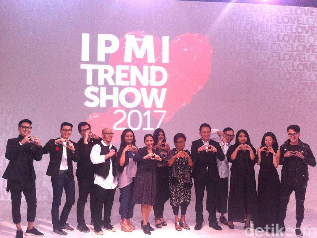 30 Tahun Eksis, Desainer IPMI Rilis Tren Fashion 2017 dengan Cinta