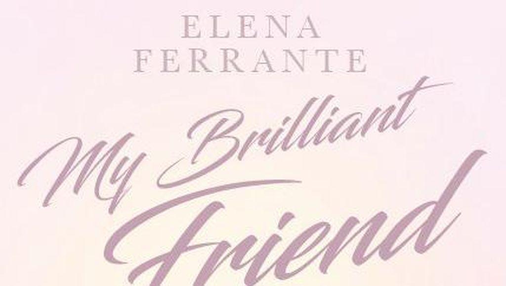 Novel Elena Ferrante Kini Tersedia dalam Bahasa Indonesia