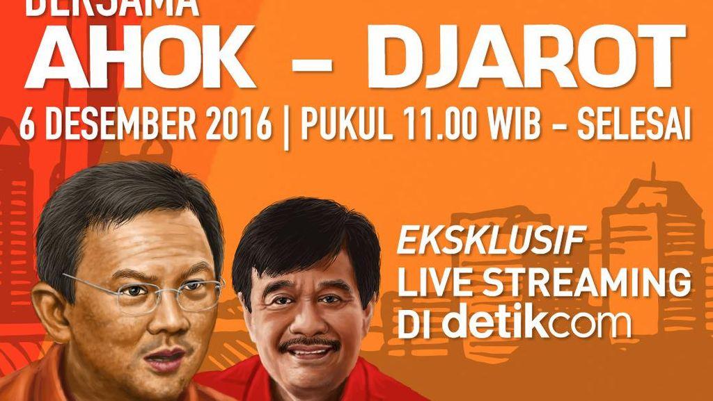 Ahok-Djarot Bakal Blak-blakan di Live Streaming Eksklusif detikcom Pukul 11.00 WIB
