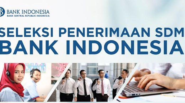 Bank Indonesia Buka Lowongan Kerja untuk 32 Posisi