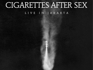 Tiket Presale Cigarettes After Sex Ludes 15 Menit
