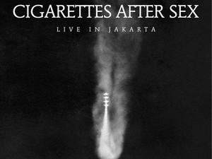 Tiket Presale Cigarettes After Sex Ludes 15 Menit