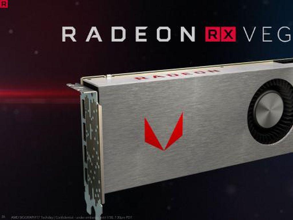 Radeon Vega, Penantang GeForce GTX 1080 dengan Banderol Menggoda