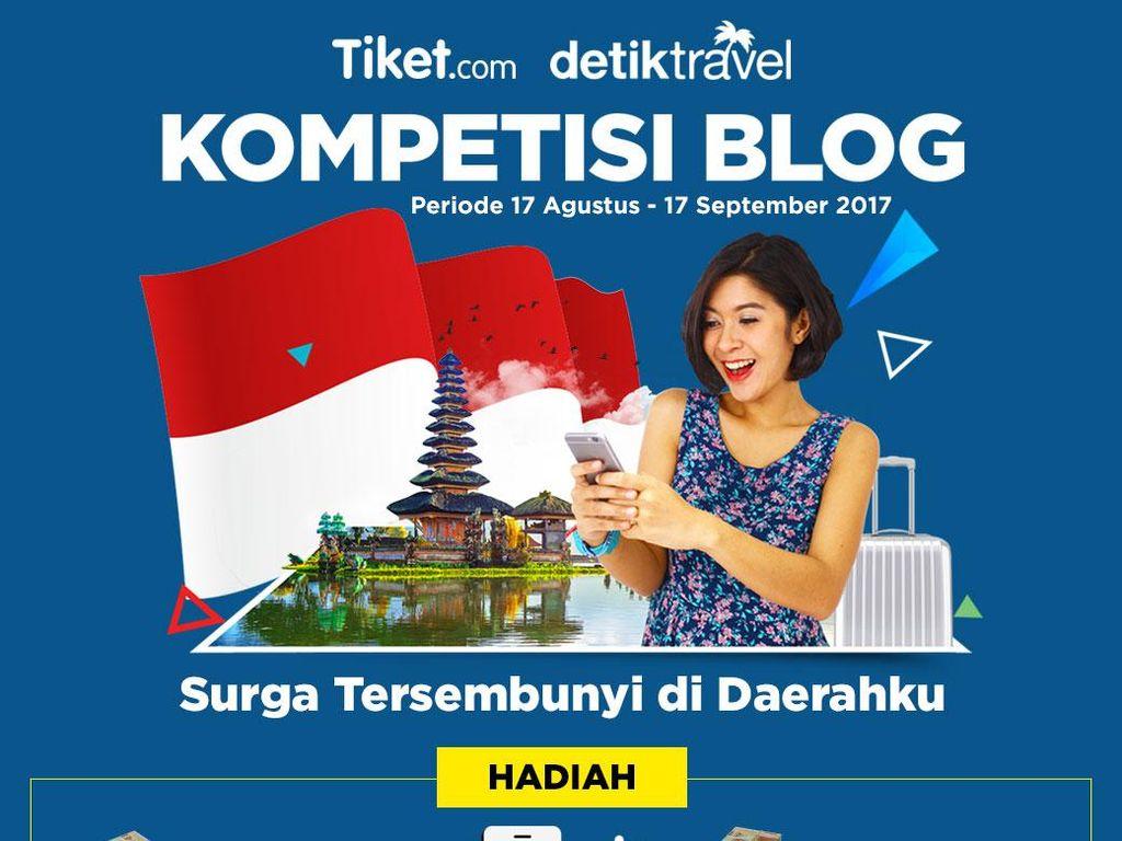 Mau Hadiah Uang Tunai Total Rp 20 Juta dari Tiket.com dan detikTravel?