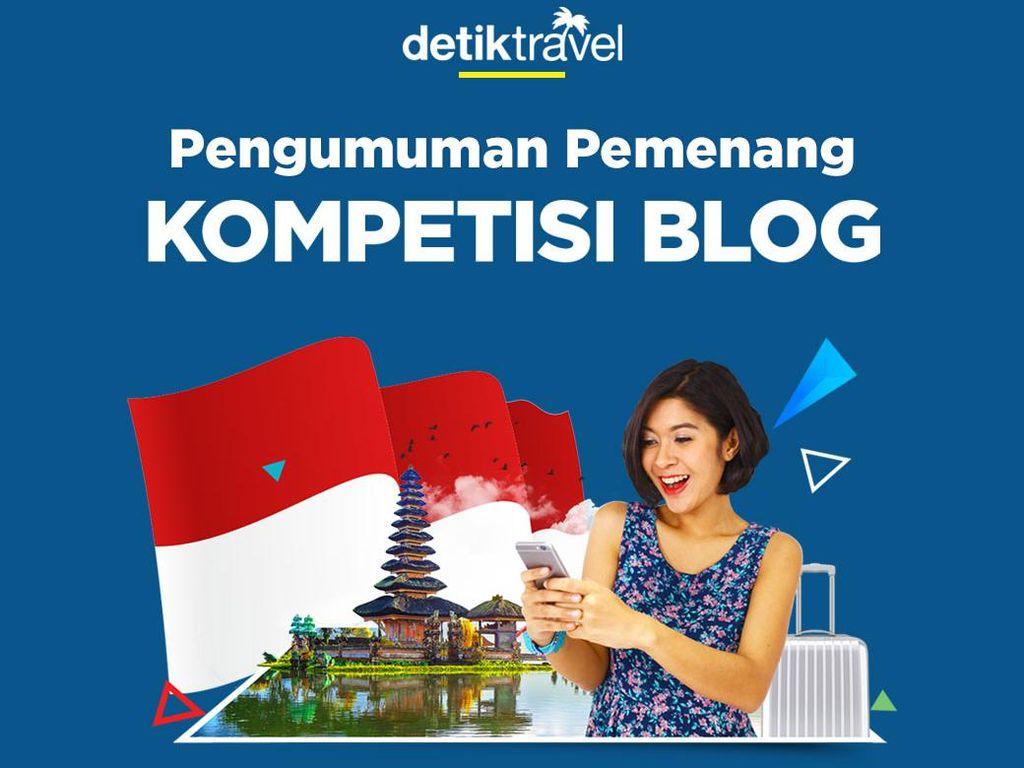 Ini Dia Pemenang Kompetisi Blog Tiket.com dan detikTravel