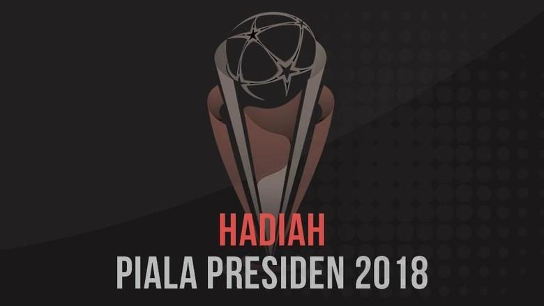 Piala Presiden 2018: Tim Yang Kalah pun Dapat Rp 75 Juta