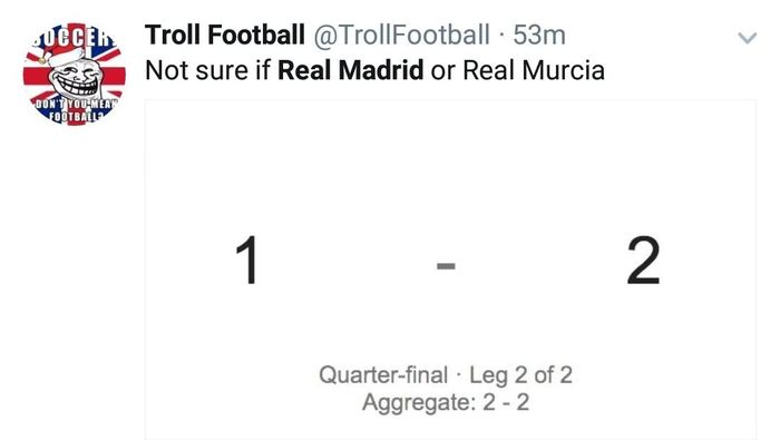 Real Madrid kalah 1-2 dari Leganes di leg kedua perempatfinal Copa del Rey, sehingga agregat jadi 2-2 di mana Leganes unggul gol tandang. Itu Real Madrid atau Real Murcia ya kira-kira? (Foto: Twitter @TrollFootball)