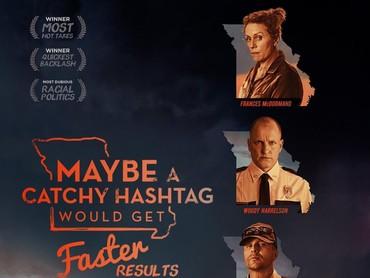 Di era sosial media mungkin film Three Billboards harusnya menggunakan hastag yang lebih unik agar pesannya bisa cepat didengar. (Dok. Schiznit)