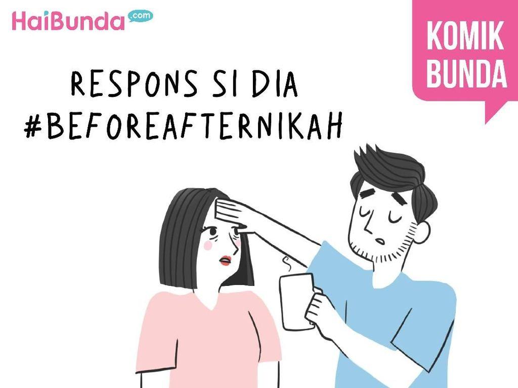 Respons si Dia #BeforeAfterNikah