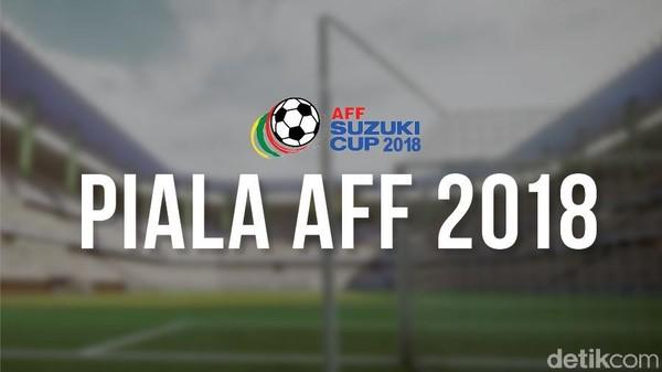 Klasemen Grup B Piala AFF 2018: Thailand Pertama, Indonesia Keempat