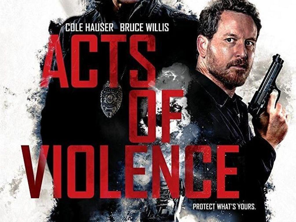 Sinopsis Acts of Violence di Bioskop Trans TV, Dibintangi Bruce Willis