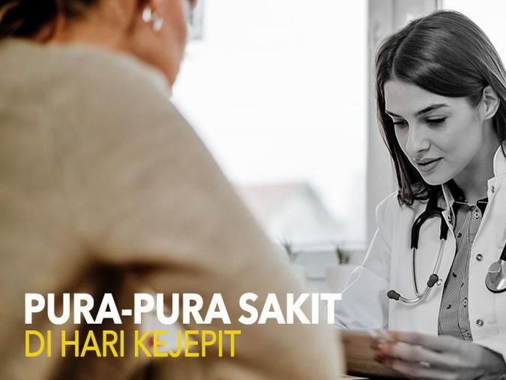 Benarkah Request Surat Sakit Meningkat di Hari Kejepit? Tanya Dokter Yuk