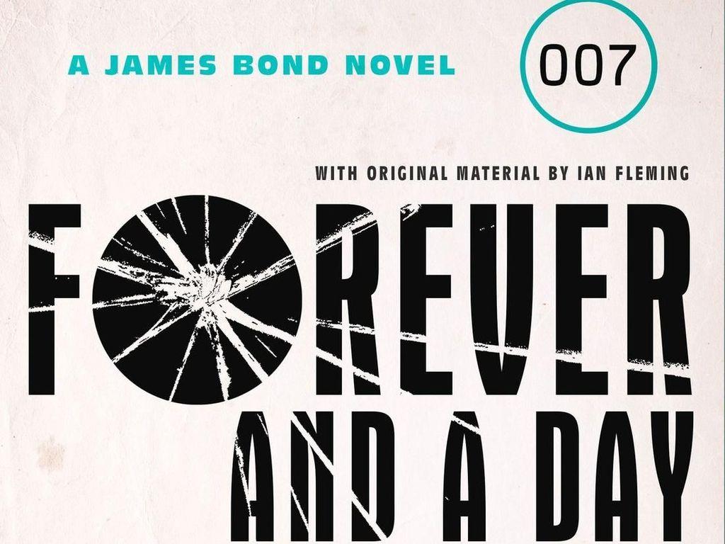 Bond is Back! Ini Bocoran Cerita dan Sampul Prekuel Novel James Bond