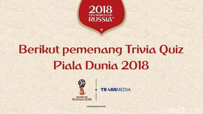 Berikut daftar para pemenang Trivia Quiz Piala Dunia 2018 (ist.)
