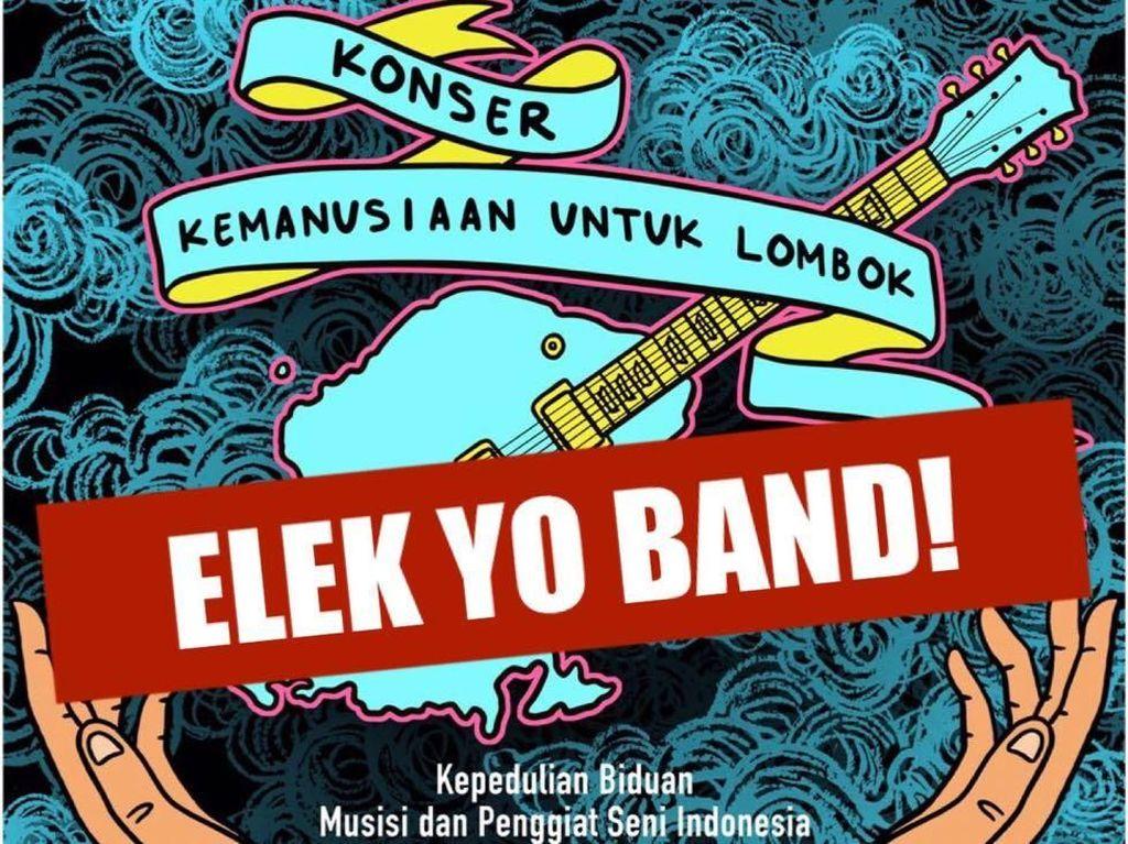 Elek Yo Band Pastikan Terlibat di Konser Kemanusiaan untuk Lombok