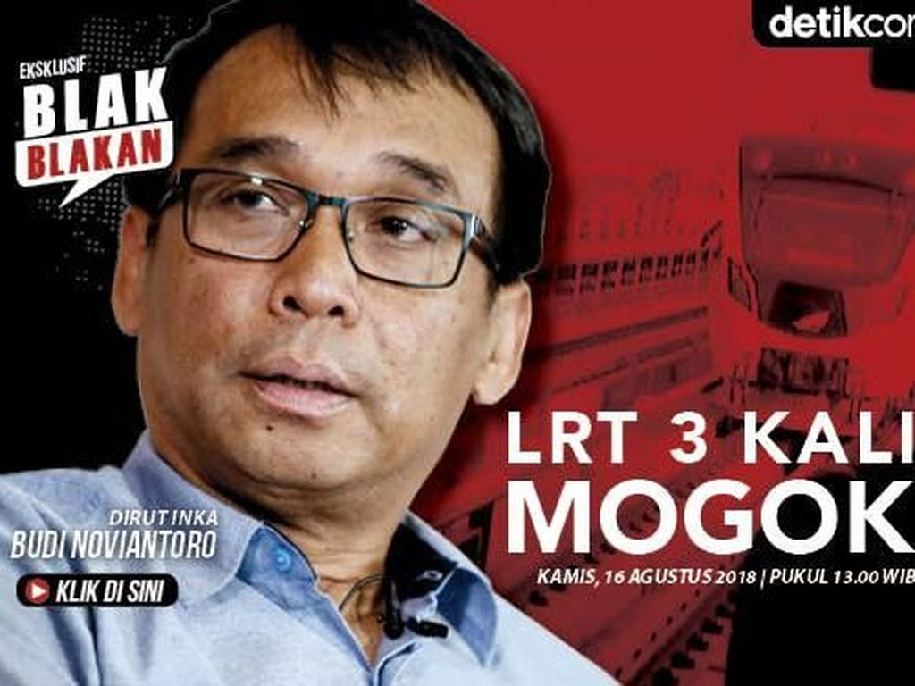 Tonton Blak-blakan Dirut INKA soal LRT 3 Kali Mogok