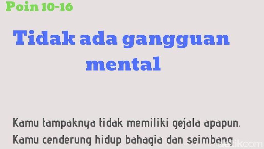 Adakah Gangguan Mental pada Dirimu? Jawab Soal-soal Ini untuk Mengetahuinya