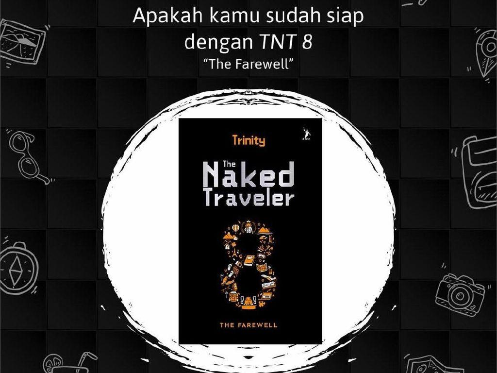 Belum Terbit, Seri Terakhir The Naked Traveler Cetak Ulang