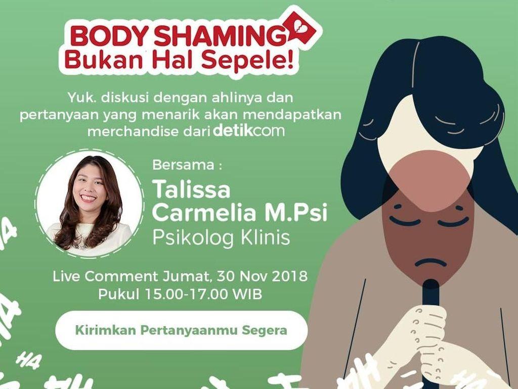 Ngobrolin Body Shaming Bareng Psikolog, Live Sekarang!