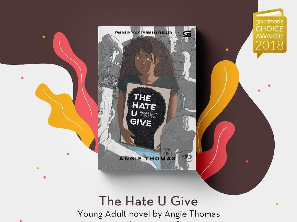 Novel The Hate U Give Jadi Buku Pilihan Terbaik Versi Goodreads