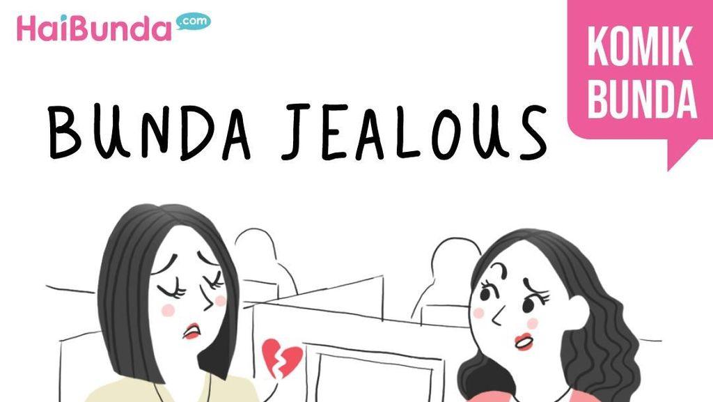 Bunda Jealous