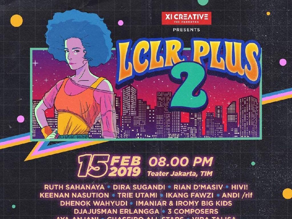Konser LCLR Plus 2 Bakal Bangkitkan Lagi Musik Pop Kreatif