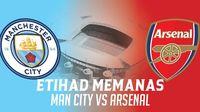 Etihad Memanas karena Ada City vs Arsenal