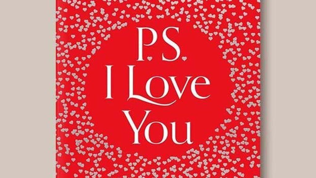 Hore! Novel PS, I Love You Bakal Terbit Sekuelnya