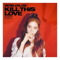 Foto Terbaru Blackpink: 'Kill This Love', Mini Album Terbaru BLACKPINK