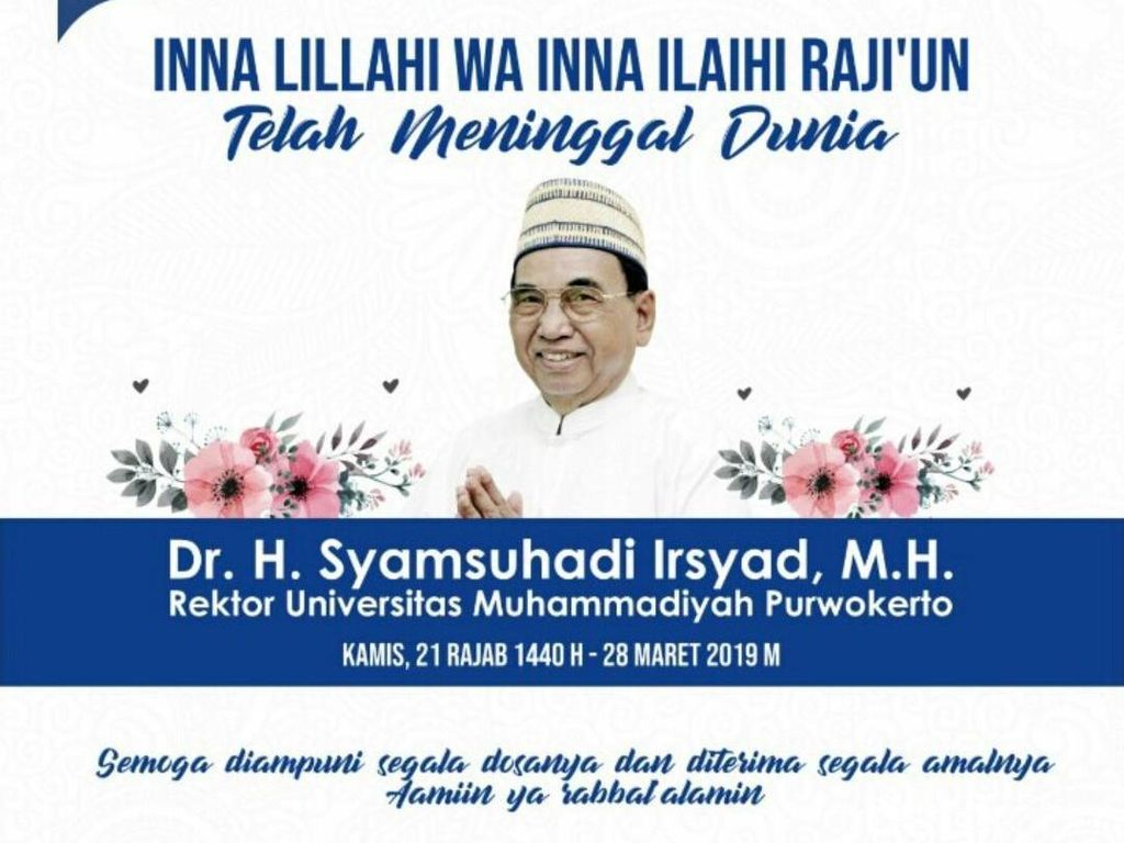 Rektor Universitas Muhammadiyah Purwokerto Syamsuhadi Irsyad Wafat