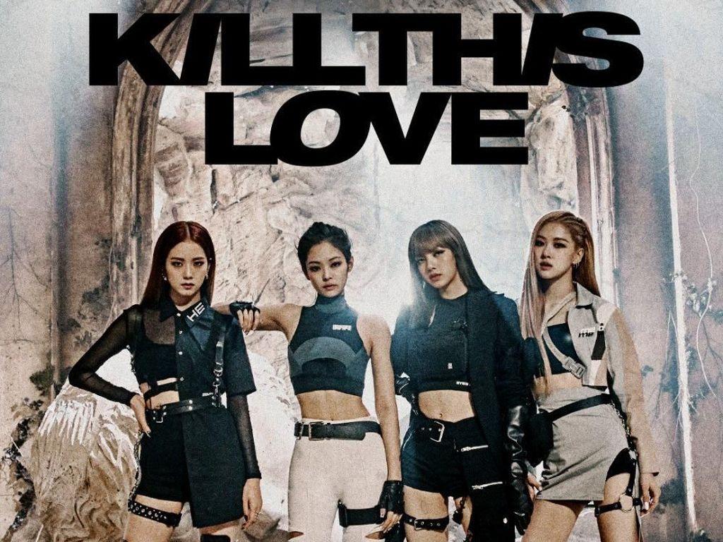 Kill This Love BLACKPINK Kalahkan Rekor Ariana Grande dan BTS