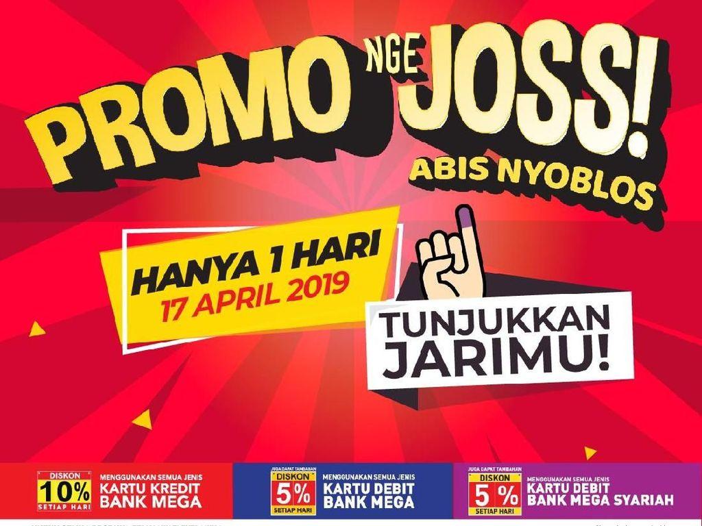 Kelar Nyoblos, Serbu Aneka Promo Joss Ini Yuk!