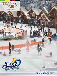 Trans Park Bintaro Selatan Jakarta Dipastikan Bersalju