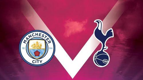 Big Match! Man City Vs Tottenham