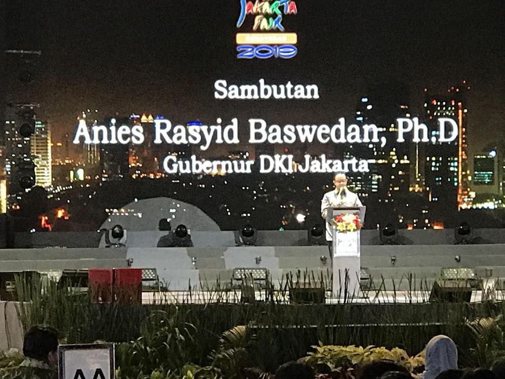 Buka PRJ 2019, Anies: Jakarta Tidak Tegang