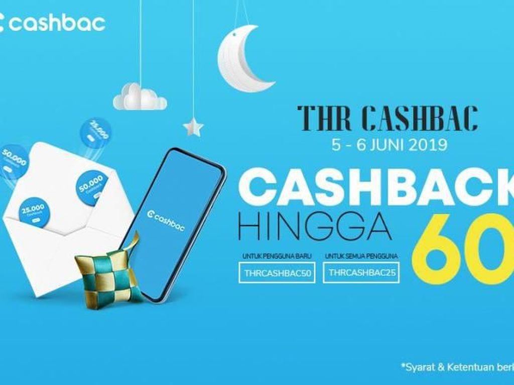 Cashbac Beri Promo THR Selama Idul Fitri