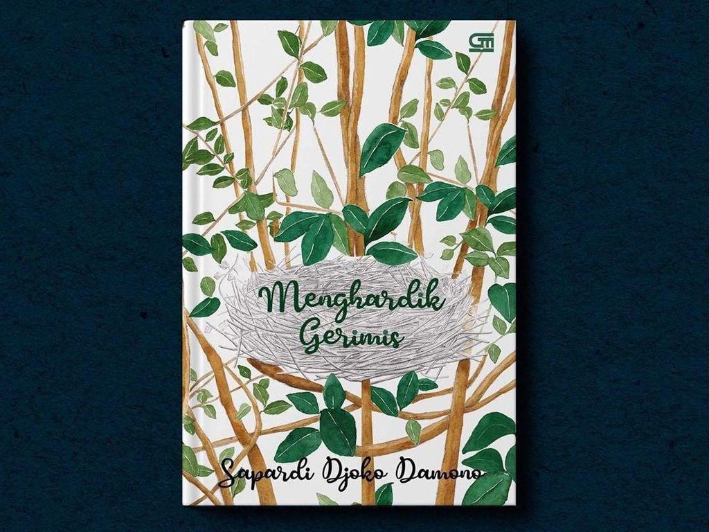 Menghardik Gerimis, Judul Buku Baru Kumpulan Cerpen Sapardi Djoko Damono