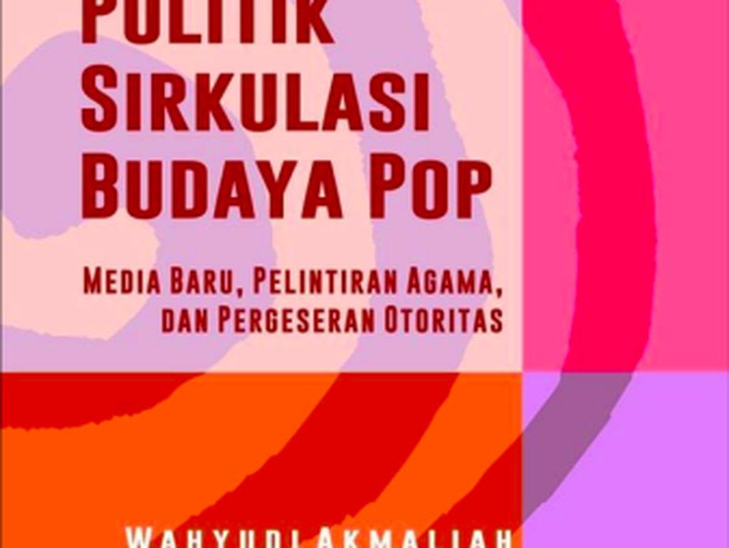 Gado-Gado Budaya Pop dan Komodifikasi Agama