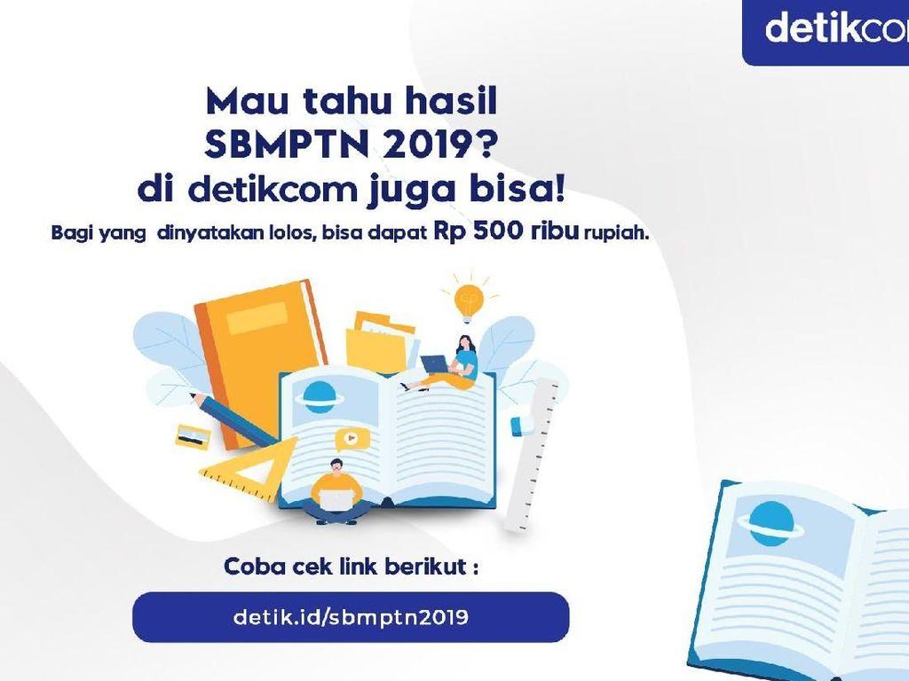 Hari Ini! Cek Pengumuman SBMPTN 2019 di detikcom dan Raih Rp 500 Ribu