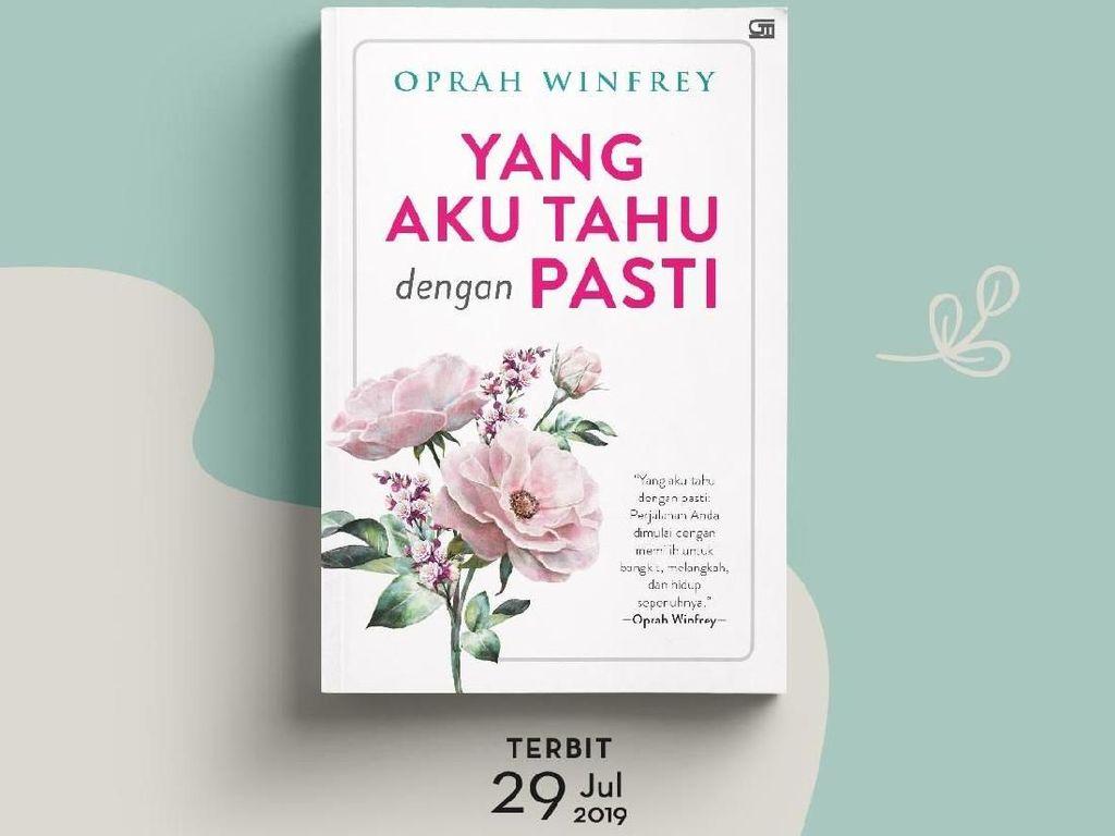 Buku Oprah Winfrey Yang Aku Tahu dengan Pasti Terbit di Indonesia