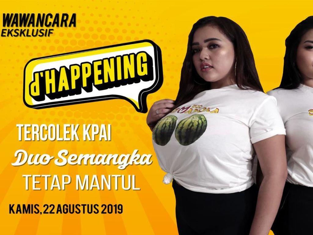 Tonton dHappening Duo Semangka: Tercolek KPAI!