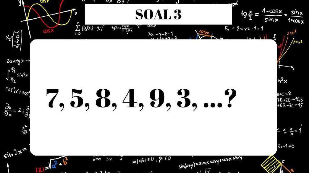 Ngaku Cerdas? Buktikan Kamu Bisa Selesaikan Soal Matematika Ini