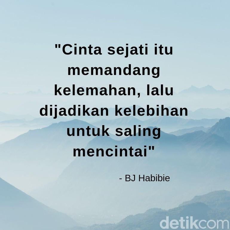 Bj Habibie Meninggal Deretan Kutipan Romantisnya Ini Akan