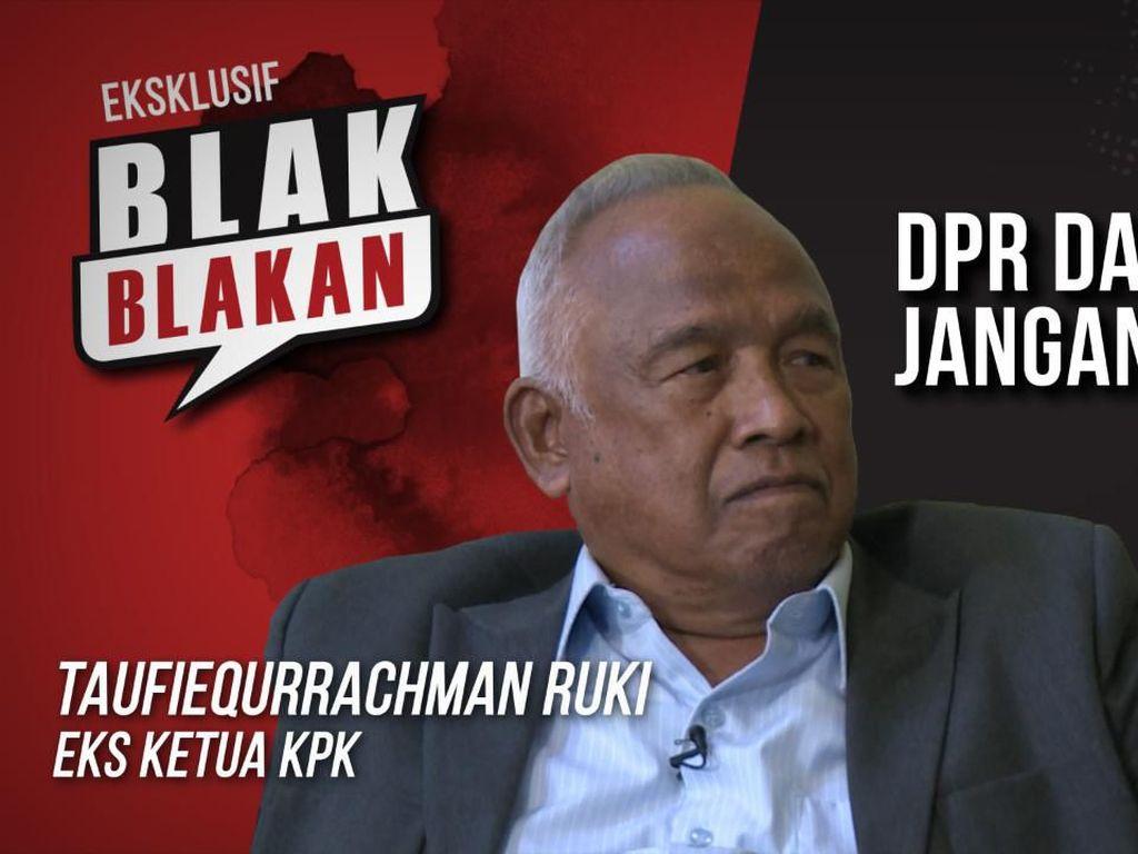Blak-blakan Taufiequrrachman Ruki: DPR dan KPK Jangan Arogan